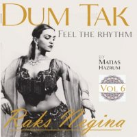 Raks Negina Vol. 6 - Dum Tak Feel the Rhythm